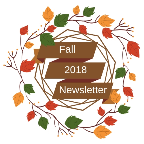 2018 12 07 Fall 2018 Newsletter